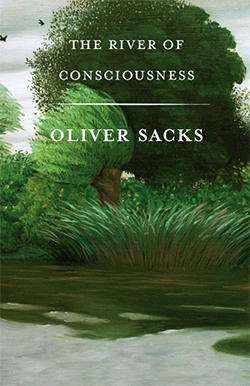 The River of Consciousness by Oliver W. Sacks.jpg