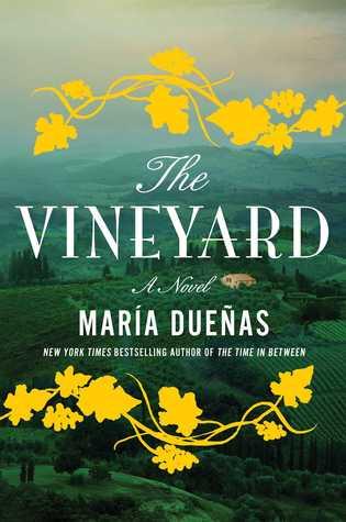 The Vineyard by Maria Duenas.jpg