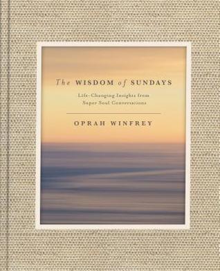 The Wisdom of Sundays by Oprah Winfrey.jpg