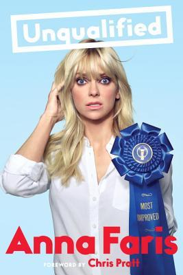 Unqualified by Anna Faris.jpg