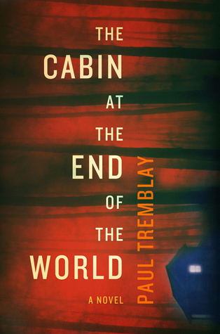 cabin at the end of the world