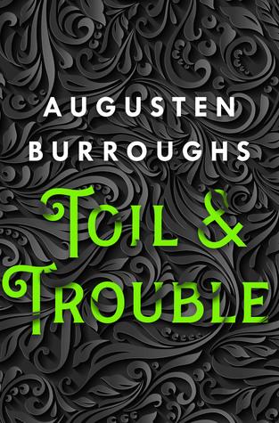 Toil-&-Trouble